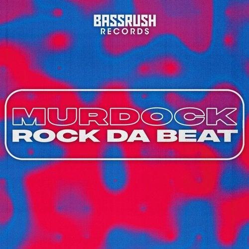 Murdock - Rock Da Beat [EP] 2019