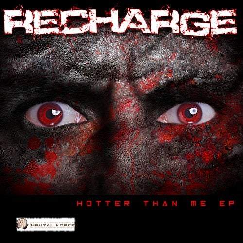 Recharge - Hotter Than Me 2019 [EP]