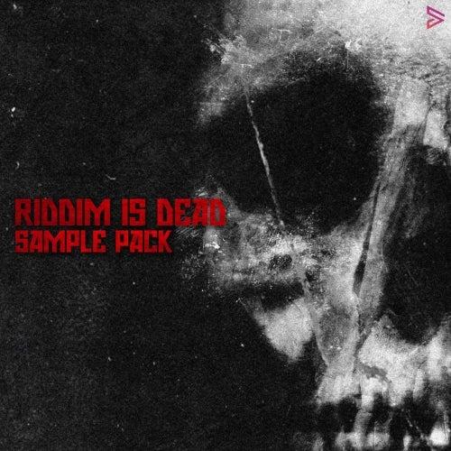 RIDDIM IS DEAD [Digital Felicity]
