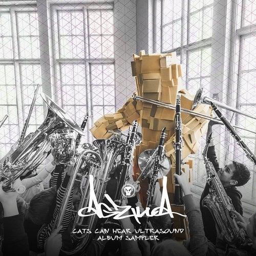 Agzilla - Cats Can Hear Ultrasound (Album Sampler) (EP) 2019