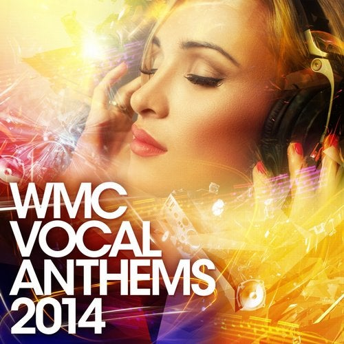 WMC Vocal Anthems 2014 [Supercomps] :: Beatport