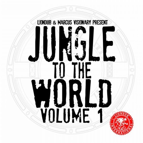Liondub, Marcus Visionary Present Jungle to the World, Vol. 1 2015 [LP]