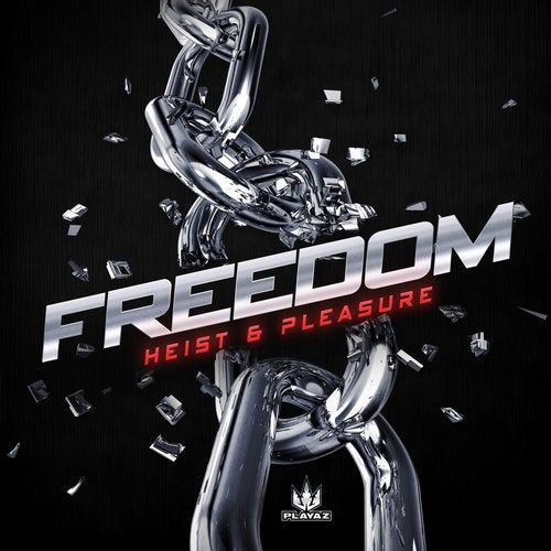 Heist, Pleasure - Freedom