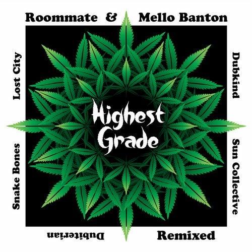 Roommate and Mello Banton - Highest Grade [EP] 2018