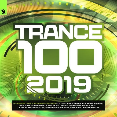 Trance 100 - 2019 (Armada Music) from Armada Music Bundles