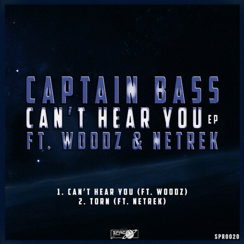 Captain Bass - Can't Hear You (EP) 2019