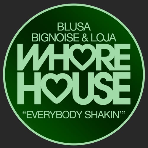 Blusa, Loja, Bignoise - Everybody Shakin' (Original Mix) [2021]