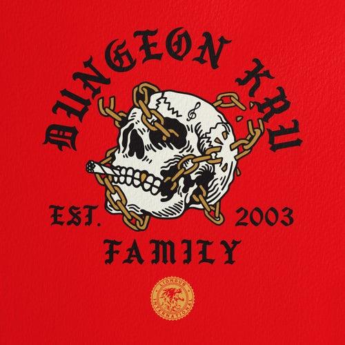 Dungeon Kru - Family