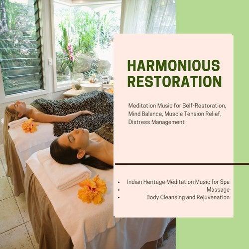 Harmonious Restoration (Meditation Music For Self-Restoration, Mind