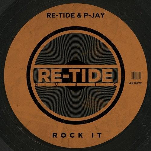 Rock It (Original Mix) by P-Jay, Re-Tide on Beatport
