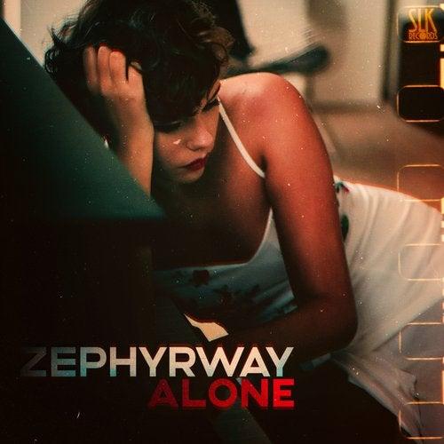 Zephyrway - Alone [Single] 2019
