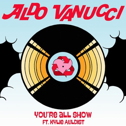 Aldo Vanucci - You're All Show EP