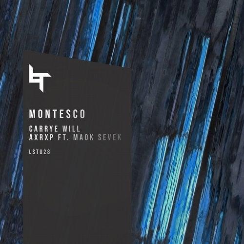 Montesco - Carrye Will / AxRx (EP) 2019