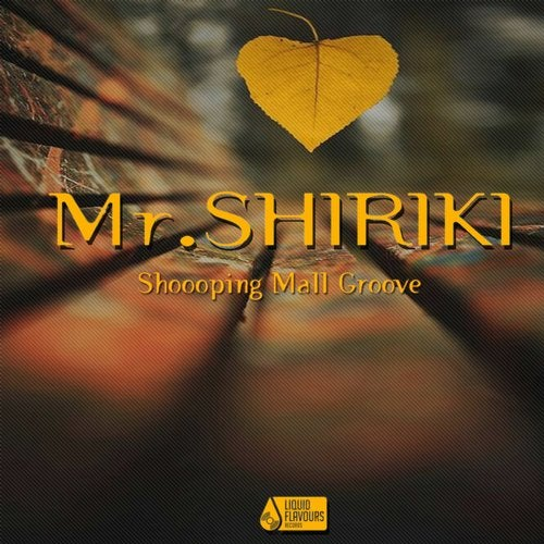 Mr.Shiriki — Shoooping Mall Groove [EP] 2018