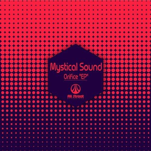 Mystical Sound - Orifice 2018 [EP]