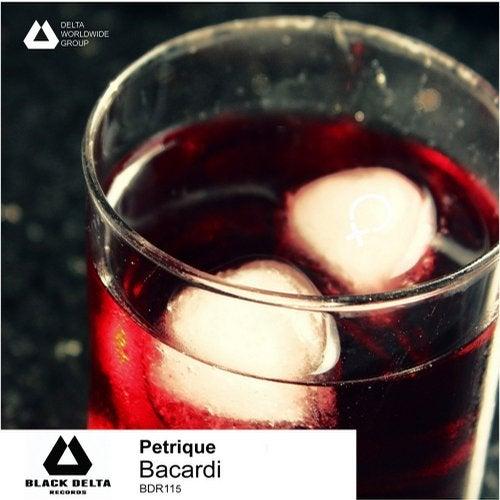 DEEP HOUSE - Petrique - Bacardi - BDR115 98d82e73-28dd-4ca9-97ce-8ebdda863a48