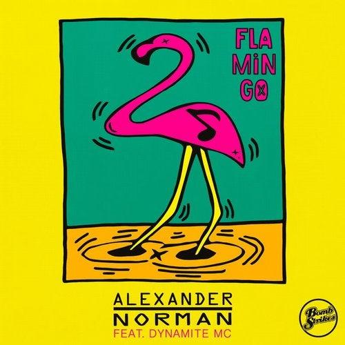 Alexander Norman - Flamingo (Remixes) [feat. Dynamite MC] [EP] 2019