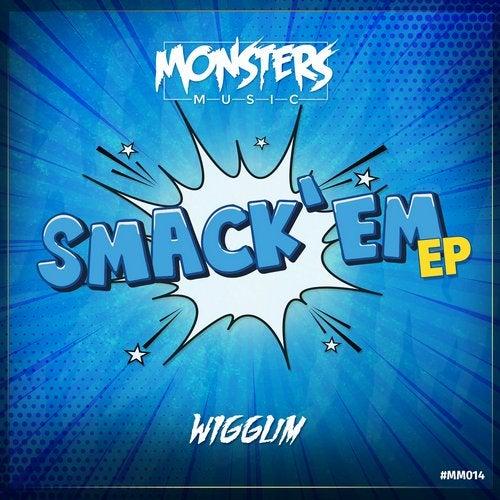 Wiggum - Smack Em 2019 [EP]