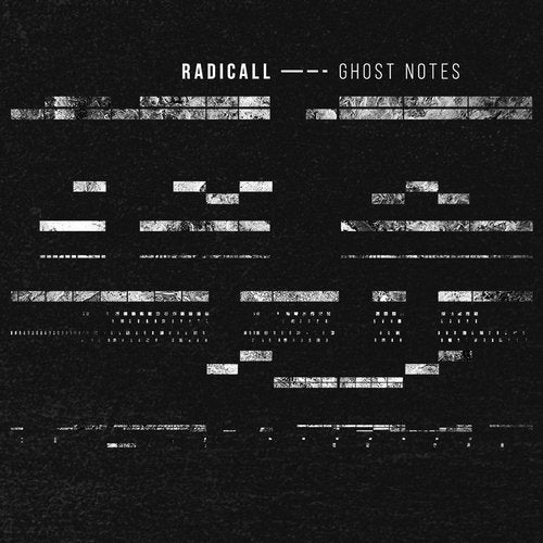 Radicall - Ghost Notes 2015 (LP)