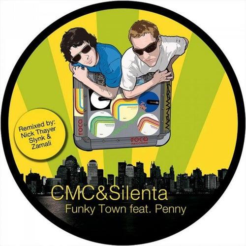Download CMC & Silenta - Funky Town (ROCA03) mp3