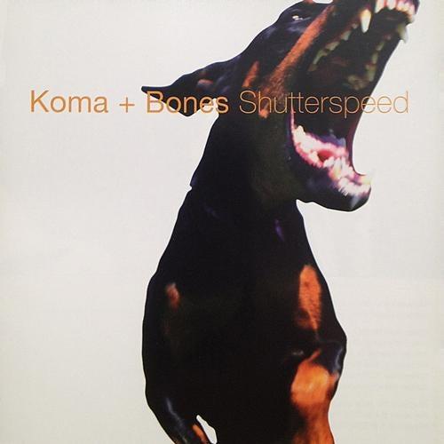 Koma & Bones - Shutterspeed LP