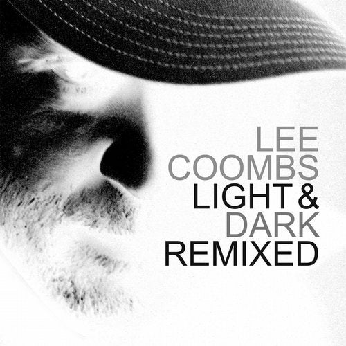 Lee Coombs - Light and Dark (Remixed) [LP] 2019