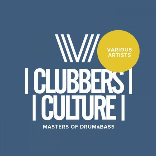VA - CLUBBERS CULTURE MASTERS OF DRUM & BASS [LP] 2018