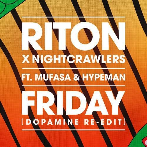 Friday (Dopamine Re-edit) [Extended] (Original Mix)