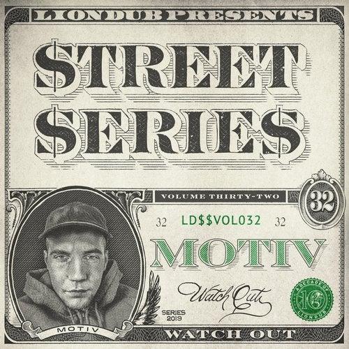 Motiv - Liondub Street Series Vol. 32 Watch Out 2019 [EP]