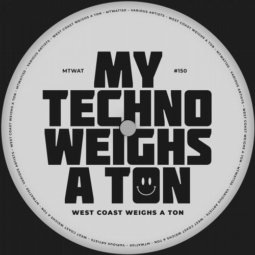 West Coast Weighs A Ton [My Techno Weighs A Ton] :: Beatport