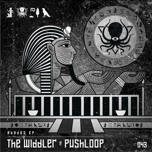 The Widdler and Pushloop - Abydos [EP] 2018