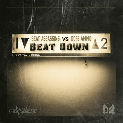 Dope Ammo, Beat Assassins - Beat Down (feat. Scarlett Quinn) 2019 [EP]