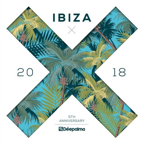 Déepalma Ibiza 2018 - 5th Anniversary DJ Edition (Compiled by Yves