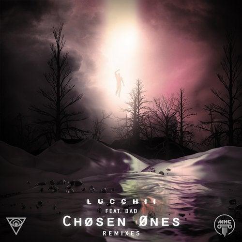 Lucchii - Chøsen Ønes (Remixes) [EP] 2019