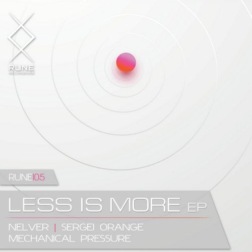 Mechanical Pressure, Sergei Orange, Nelver — Less Is More [EP] 2018