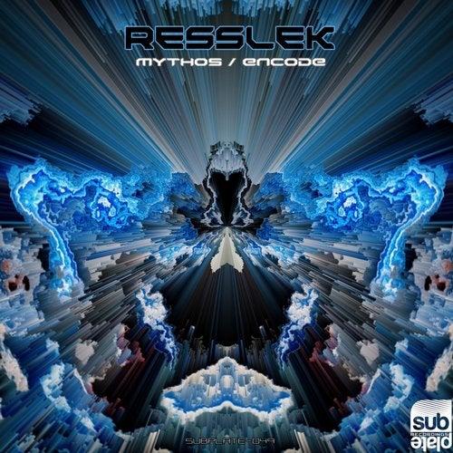 Resslek — Mythos / Encode [EP] 2018