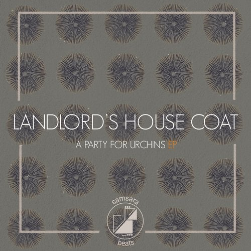 Landlord's House Coat - A Party for Urchins EP 2019