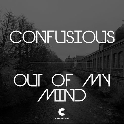Confusious - Out Of My Mind (EP) 2019