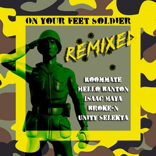 Roommate & Mello Banton - On Your Feet Soldier (Remixes) 2019 [EP]