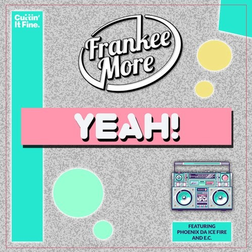 Frankee More - Yeah 2019 [EP]