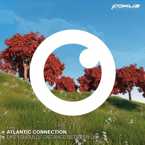 Atlantic Connection - Like I Should / Distance Between Us 2019 [EP]
