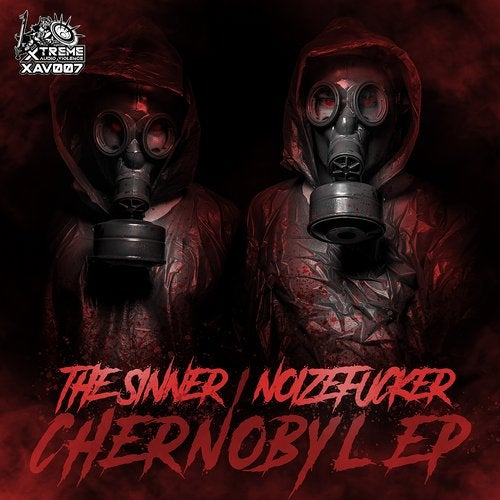 Noizefucker, The Sinner - Chernobyl EP