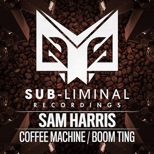 Sam Harris - Coffee Machine / Boom Ting [EP] 2018