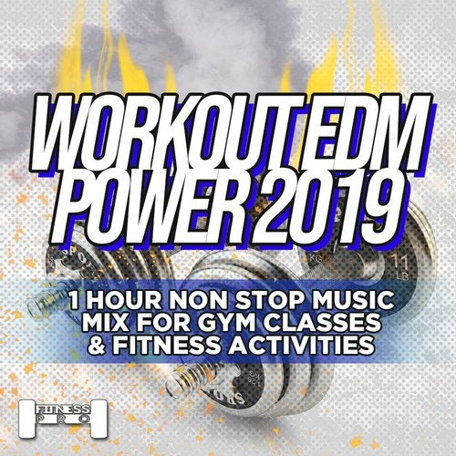 Workout EDM Power 2019 - 1 Hour Non Stop Music Mix For Gym Classes