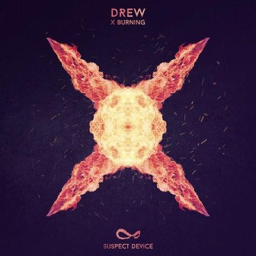 Drew - X-Burning [EP] 2018