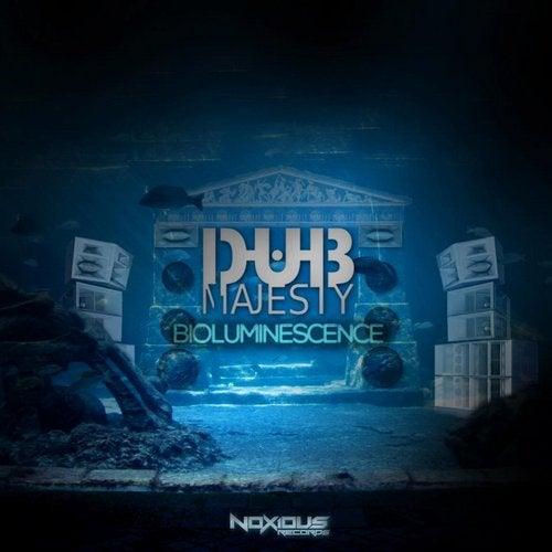 Dub Majesty - Bioluminescence [EP] 2018