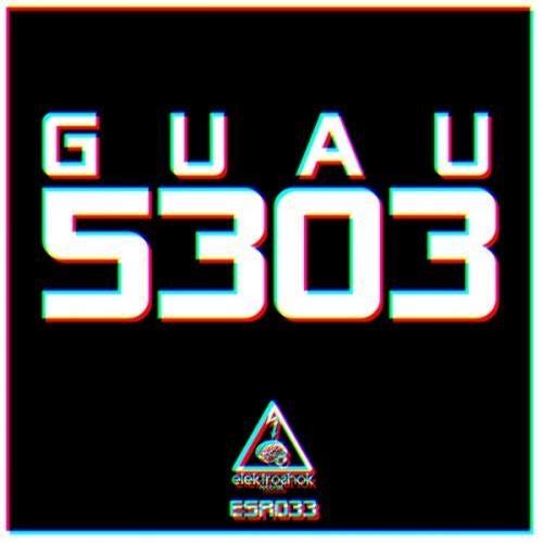 Download Guau - 5303 (Album) [ESR033] mp3
