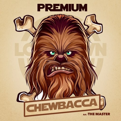 Premium - Chewbacca / The Master EP