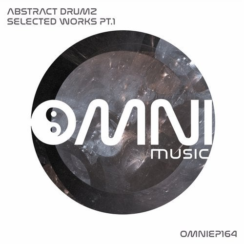 Abstract Drumz — Selected Works, Pt. 1 (EP) 2018