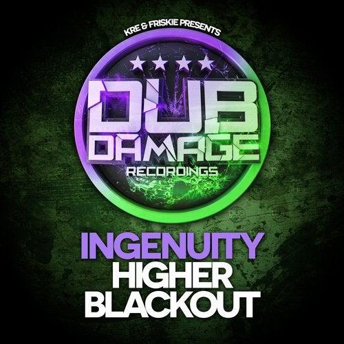 Ingenuity - Higher / Blackout (EP) 2017